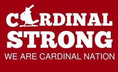 WE ARE CARDINAL NATION