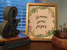 Gimme Some Sugar Print Southern Wall Art Digital by MagpiePrintCo