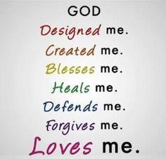 Dios me creó, me bendice, me ayuda, me defiende, me perdona y me ama...