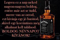 Jack Daniels Whiskey, Whiskey Bottle, Happy, Ser Feliz, Being Happy