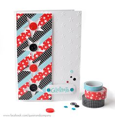 Washi tape, buttons, and bling Celebrate card by Ginger Williams for Queen and Company
