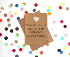 Funny valentine's day card: Some day I'd like you to be my emergency contact person - pinned by pin4etsy.com