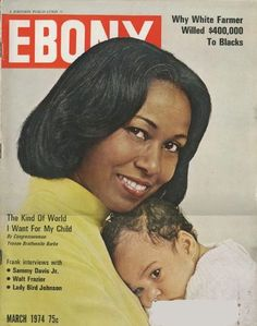 Ebony Magazine (March Yvonne Braithwaite Burke of the 1972 Democratic National Convention House of Representatives of the University of California When you look up the word Class Act you will surely see Braithwaite Burke Jet Magazine, Black Magazine, Magazine Wall, Ebony Magazine Cover, Magazine Covers, Vintage Black Glamour, Black History Facts, Black Pride, My Black Is Beautiful