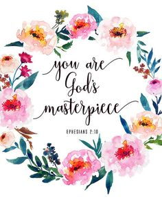 Bible Verse Print You Are God's Masterpiece Ephesians Inspirational Christian Quote Print Scripture Wall Art - inspirierend Scripture Wall Art, Bible Verses Quotes, Bible Scriptures, Bible Quotes About Beauty, Bible Quotes For Children, Bible Verses For Girls, Good Bible Verses, Flower Bible Verse, Faith Quotes
