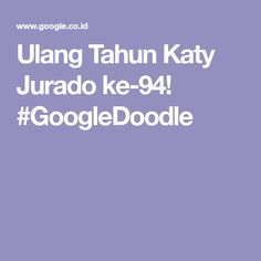 Ulang Tahun Katy Jurado ke-94! #GoogleDoodle