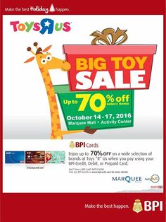 Stack huge discounts at The Toys R Us BIG TOY SALE!  Enjoy up to 70% OFF on toys, perfect  as Christmas presents!  Plus! USE your BPI Credit Card to avail of exclusive offers abd 0% installment plan for up to 6 months!  Promo valid on October 14 - 17, 2016 at MarQuee Mall Pampanga.  For more promo deals, VISIT http://mypromo.com.ph/! SUBSCRIPTION IS FREE! Please SHARE MyPromo Online Page to your friends to enjoy promo deals!