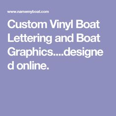 Ive Been Working With This Company For About The Past Years For - Custom houseboat vinyl names