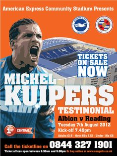 Brighton and Hove Albion FC v Reading: MICHEL KUIPERS TESTIMONIAL at the American Express Stadium 7th August 2012 #bhafc Brighton & Hove Albion Fc, Brighton And Hove, 7 August, World Football, Football Program, American, Reading, Twitter, Poster