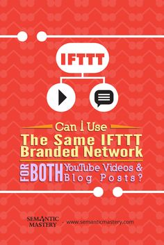 Can I Use The Same IFTTT Branded Network For Both YouTube Videos And Blog Posts? #SEO via http://semanticmastery.com/can-i-use-the-same-ifttt-branded-network-for-both-youtube-videos-and-blog-posts/ This is a question from an attendee that asked at one of our Free weekly Hump Day Hangouts here http://semanticmastery.com/humpday.