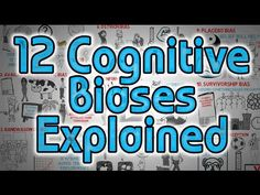 12 Cognitive Biases Explained - How to Think Better and More Logically Removing Bias - YouTube