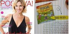 """En Revista Positiva de este mes, """"Yoga para niños"""", de Mariela Maleh y Daniela Méndez, Ediciones Urano. Patricia Iacovone   Agente.  """