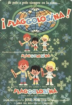 Flaggolosina, mi rico helado del congelador lo saco congelado siempre en la cima Flaggolosina (yo de piña o fresa, yo de naranja o de limón) Haz en casa tus helados Flaggolosina Flag
