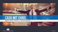Märkte + News + Termine + 2 Turnaround Werte https://www.youtube.com/watch?v=4h5xYGLPuZw
