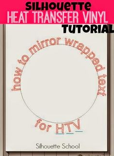 How to Mirror Wrapped Text (for HTV) in Silhouette Studio #Silhouette #Silhouetteideas #silhouetteprojects #silhouettecameo #silhouettetutorials #silhouettevinyl #htv.