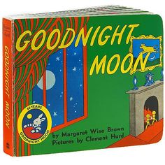 Curtis wants this to be the first book he reads to Chase:) Goodnight Moon Board Book