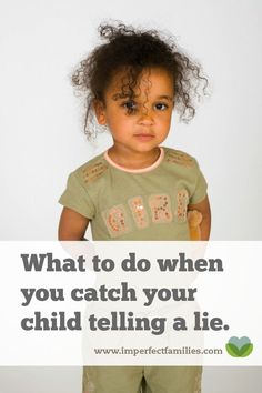 What to do when you catch your child telling a lie