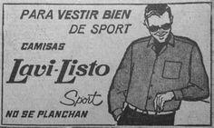 """Década del '60. La novedad eran las camisas """"Lavi-Listo"""" confeccionadas por la firma """"Sudamtex""""."""