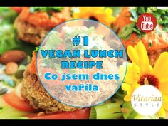 VEGAN LUNCH_RECIPE_ Co jsem dnes vařila Lunch Recipes, Vegan, Vegans, Luncheon Recipes