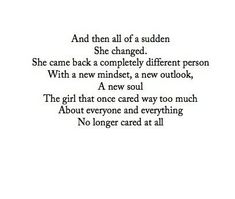 She's different now.