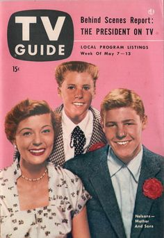 """Harriet, Ricky, and David Nelson of """"The Adventures of Ozzie and Harriet""""  May 7-13 1954"""