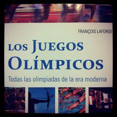 Los Juegos Olímpicos. Todas las olimpiadas de la era moderna #futbologia #libros #leeresunplacer