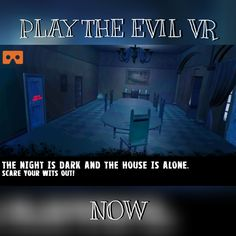 #VRPLAY The Evil VR a #Cardboard & #Daydream #VR #Horror #House experience now on #iOS and #android #EvilVR #game #vrgame #virtualreality #playstore #scare #devil #evil #Appstore #gearvr #mobile #virtualreality #scream #nightmare #ghost #xmas #residentevil #gearvr #oculus #htcvive #vrgame #twitch #youtube #darkness