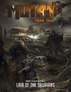 MUTANT: Year Zero - Zone Compendium 1 - Lair of the Saurians - Modiphius | Mutant: Year Zero | DriveThruRPG.com