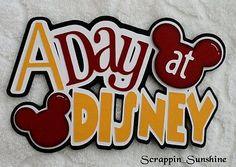 A Day at Disney Title Scrapbook Page Paper Piece Die Cut Title Ssffdeb   eBay