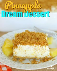 Pineapple Dream Dessert recipe from The Country Cook