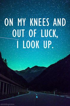 This line grabs my heart. Love Mumford and sons