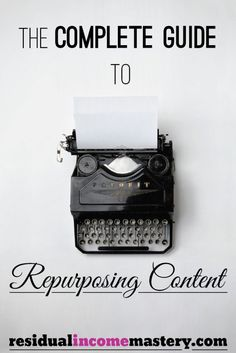 The Complete Guide to Repurposing Content - Learn how to make your content work better for you with this step-by-step guide Entrepreneur Stories, Growth Hacking, Repurposing, Step Guide, Entrepreneurship, Online Business, Content, Marketing, Tips