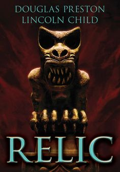 Relic (Deluxe Special Edition) by Douglas Preston and Lincoln Child.