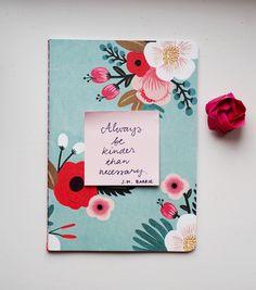 Viikon ajatus: muiden kohtelemisesta   Always be kinder than necessary - Pupulandia   Lily.fi