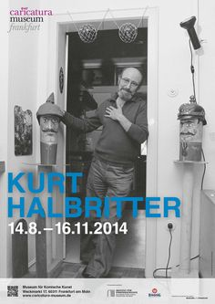 Die neue Ausstellung im caricatura museum frankfurt: Bilder von Kurt Halbritter!