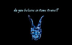 "Do you believe in time travel?"" - Donnie Darko Wallpaper (16809968 ..."