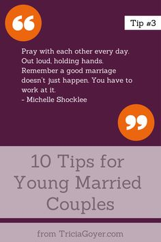 Tip #3 - 10 Tips for Young Married Couples - TriciaGoyer.com