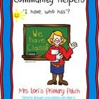 "I have developed a ""I have, who has"" game where the students will read and identify sight words to correctly name each community helper. This packe..."