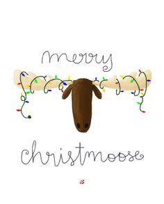 LostBumblebee: Christmoose too! Christmas Subway Art, Christen, Holidays And Events, Christmas Holidays, Free Printables, Crafty, Sayings, Words, Moose