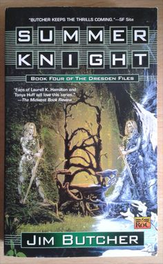 Summer Knight by Jim Butcher, the fourth book in the Dresden Files urban fantasy series.