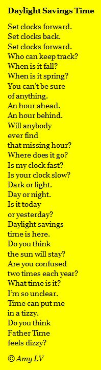 The Poem Farm: Poem #347 Brings Daylight Savings Time - From Amy Ludwig VanDerwater's ad-free, searchable blog full of hundreds of poems, poem mini lessons, and poetry ideas for home and classroom - www.poemfarm.amylv.com.