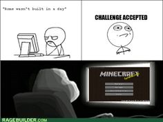 Rage Comics: And Minecraft Said, Let There Be Rome Minecraft Comics, Minecraft Funny, Minecraft Stuff, Minecraft Pictures, Die Games, Minecraft Creations, Rage Comics, Challenge Accepted, Insta Posts