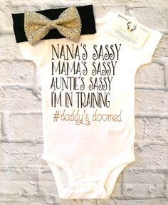 Baby Girl Clothes, Sassy Bodysuits, Sassy Like My Mama,Sassy Like My Aunt Shirts, Nana Bodysuits, Niece Bodysuits, Sassy Like My Aunt - BellaPiccoli