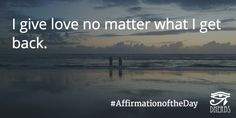 I give love no matter what I get back. #AffirmationoftheDay #Inspiration #Dherbs