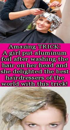 Amazing TRICK: A Girl Put Aluminum Foil After Washing The Hair on Her Head and She Delighted The Best Hairdressers of The World With This Trick! Best Hairdresser, Belly Fat Workout, Belly Workouts, Tummy Workout, Gym Workouts, Hair Quality, Healthy Hair Growth, Strong Hair, Dandruff