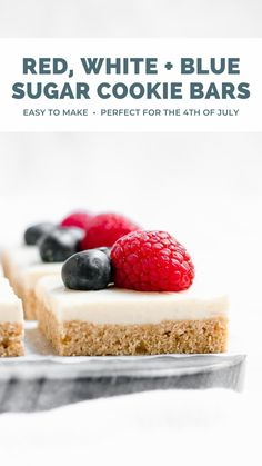 This 4th of July sugar cookie bars recipe is easy to make! Soft, buttery cookie bars topped with vanilla bean frosting… Plus raspberries & blueberries! It's a great easy 4th of July dessert idea! Even kids love these healthy cookie bars! Easy red white and blue 4th of July dessert. July 4th desserts for kids. Healthy cookie bars clean eating. #healthydessert #cleaneating #4thofjuly