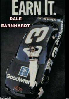 Earn It!! Tell this to the current whiners in NASCAR. Racing is not the same like it was back in the day when Dale Raced. #DaleEarnhardtMemorial http://www.pinterest.com/jr88rules/dale-earnhardt-memorial