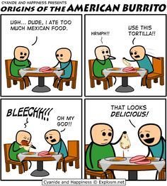 Cyanide and Happiness, a daily webcomic ; sorry but um...yeah