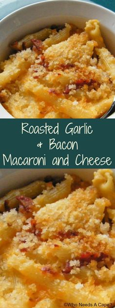 Roasted Garlic & Bacon Macaroni and Cheese {pinned over 3.1K times}