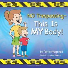 NO Trespassing - This Is MY Body!:Amazon:Books