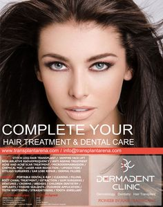 Complete your Hair Treatment and Dental Care